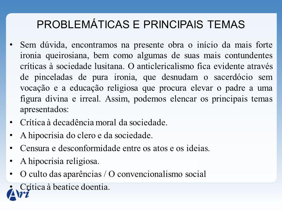 PROBLEMÁTICAS E PRINCIPAIS TEMAS