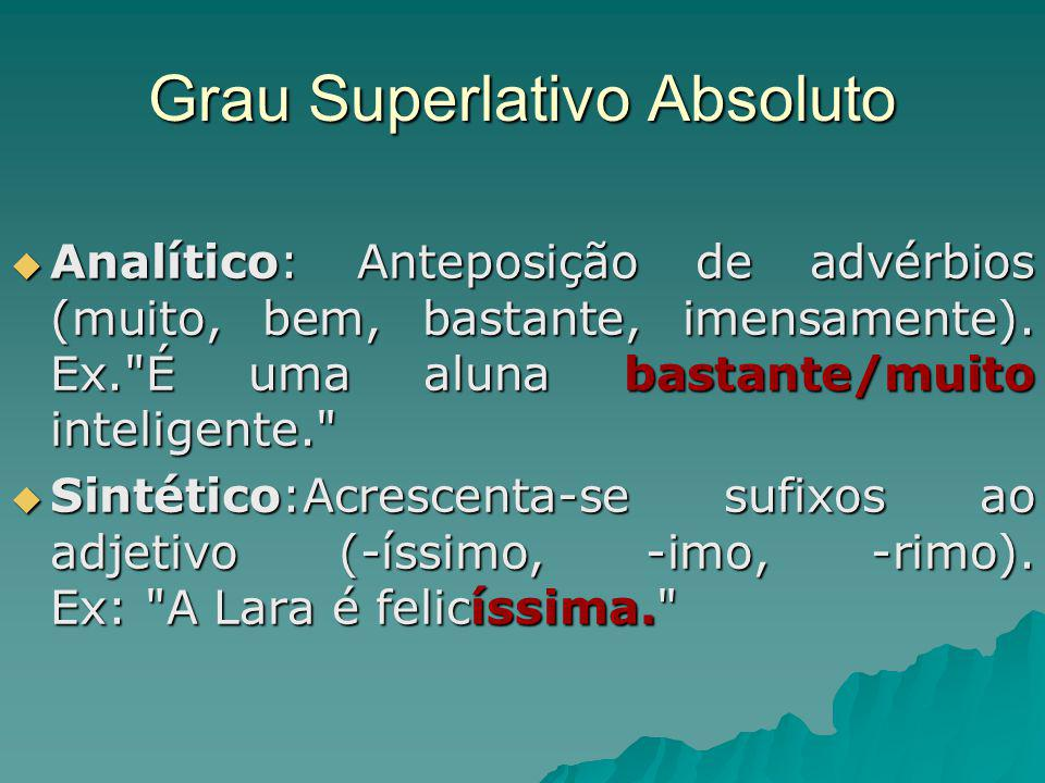 Grau Superlativo Absoluto