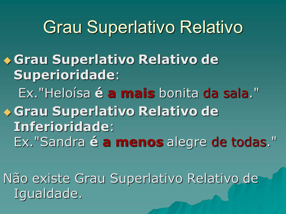 Grau Superlativo Relativo