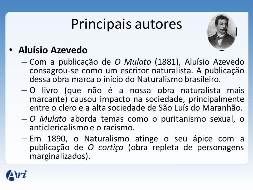 Principais autores Aluísio Azevedo
