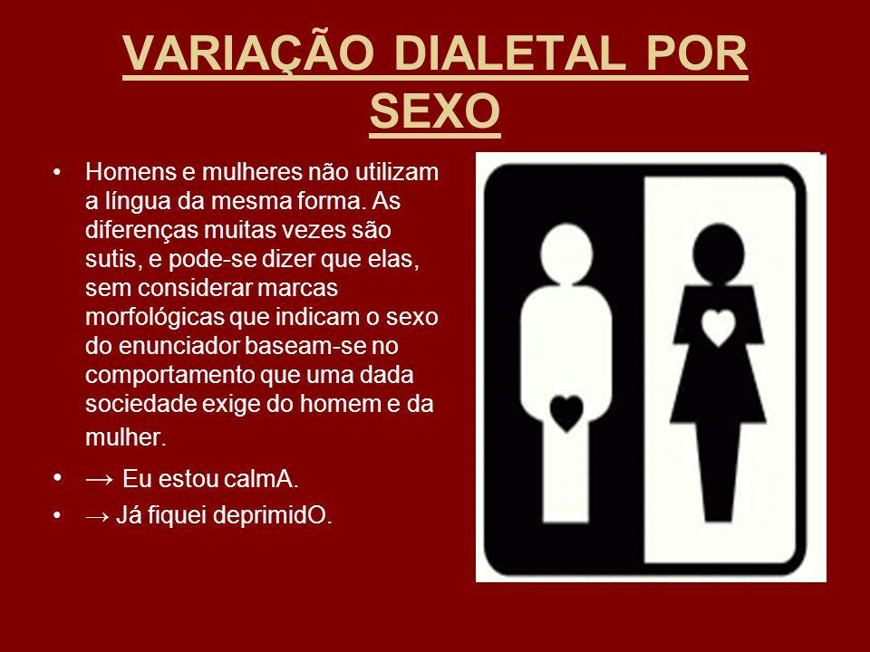 VARIAÇÃO DIALETAL POR SEXO