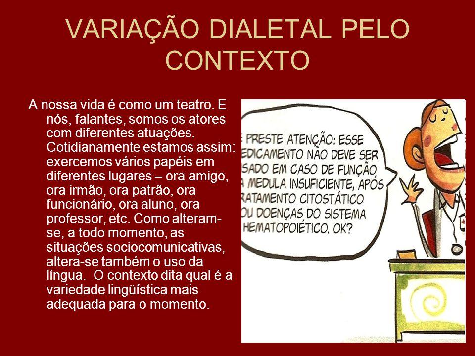 VARIAÇÃO DIALETAL PELO CONTEXTO