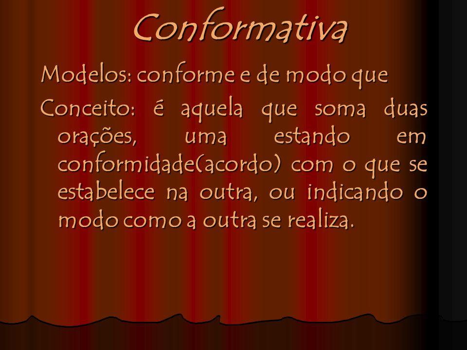 Conformativa Modelos: conforme e de modo que