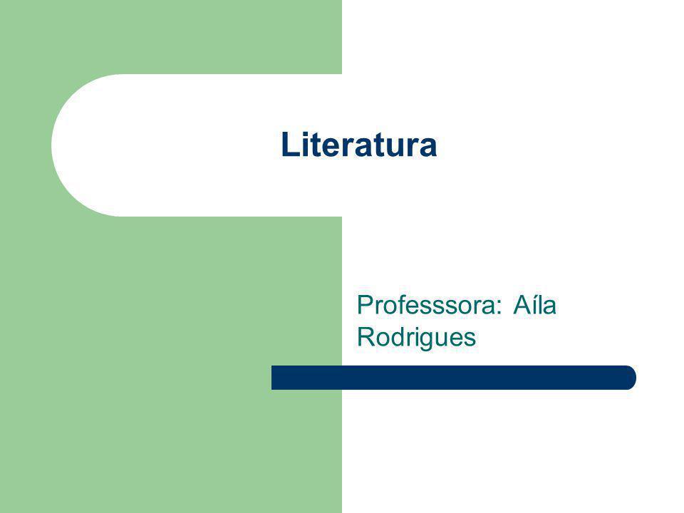 Professsora: Aíla Rodrigues