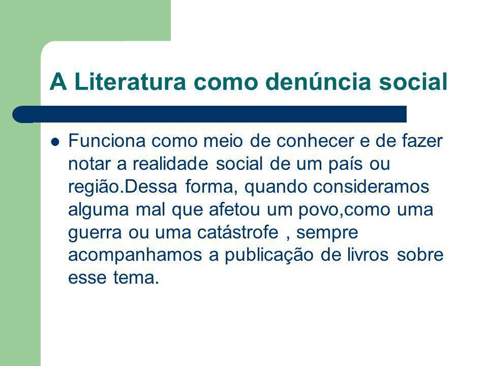 A Literatura como denúncia social