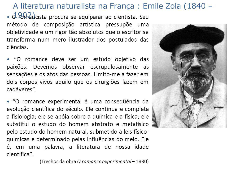 A literatura naturalista na França : Emile Zola (1840 – 1902)