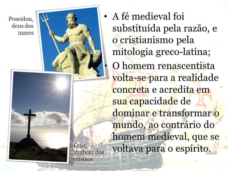 A fé medieval foi substituída pela razão, e o cristianismo pela mitologia greco-latina;