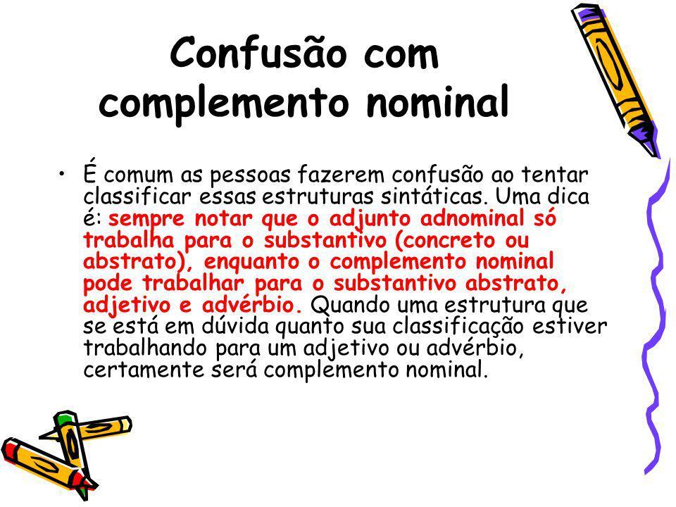 Confusão com complemento nominal