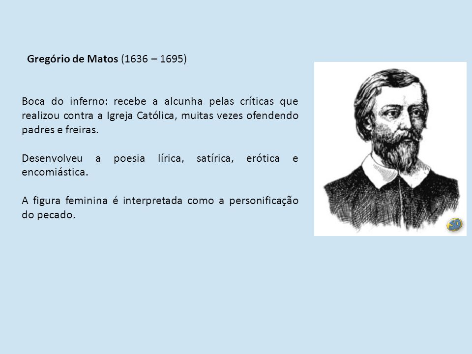 Gregório de Matos (1636 – 1695)