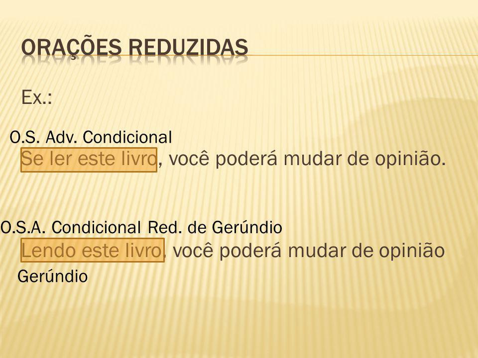 O.S.A. Condicional Red. de Gerúndio