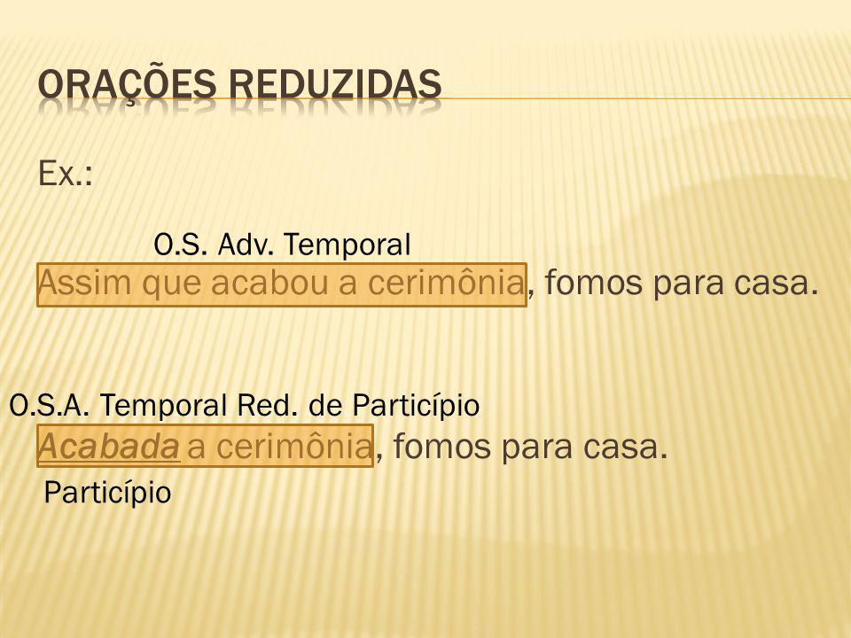 O.S.A. Temporal Red. de Particípio