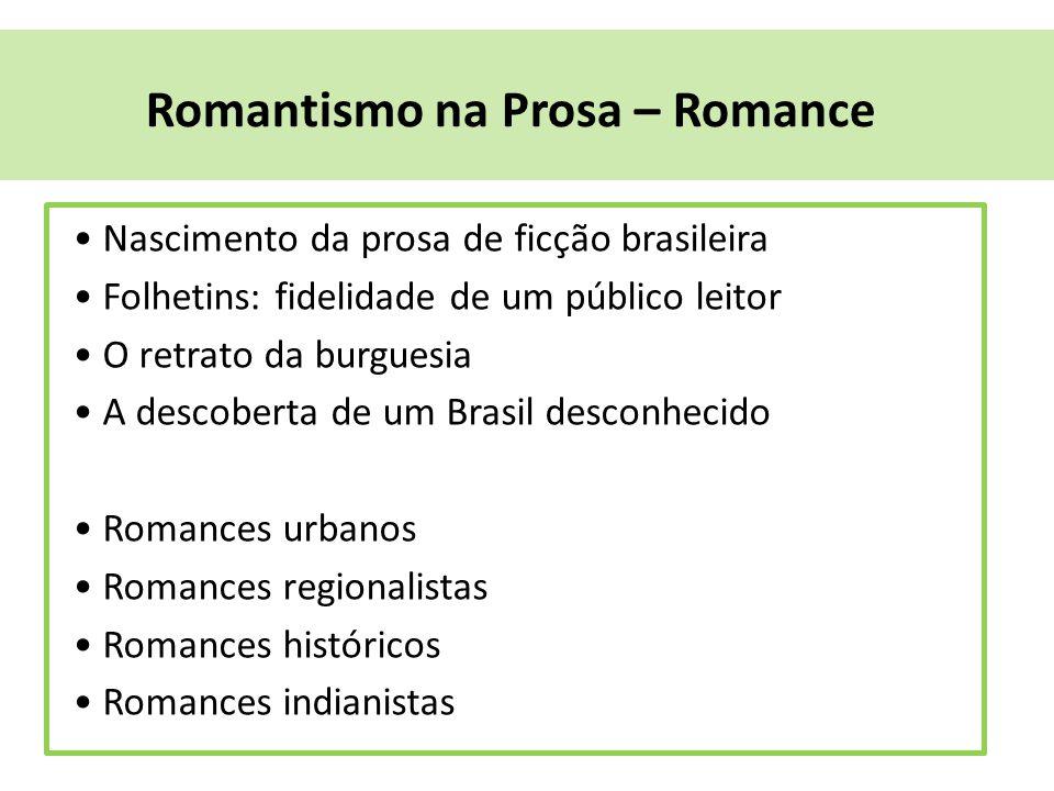 Romantismo na Prosa – Romance