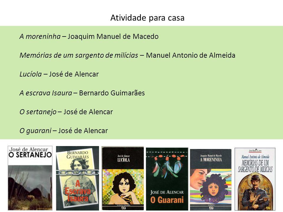 Atividade para casa A moreninha – Joaquim Manuel de Macedo