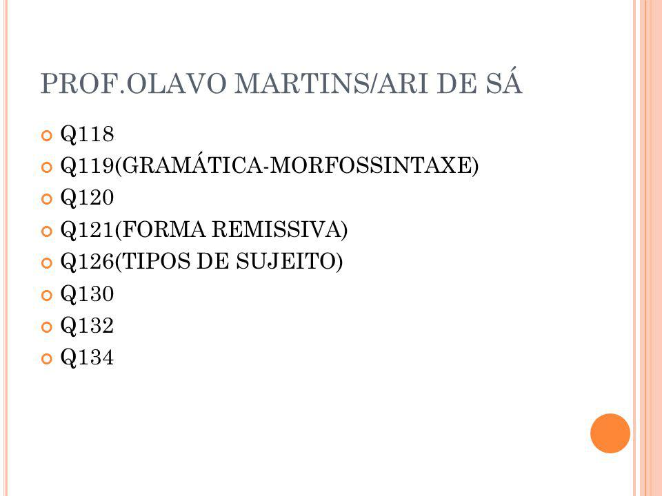 PROF.OLAVO MARTINS/ARI DE SÁ