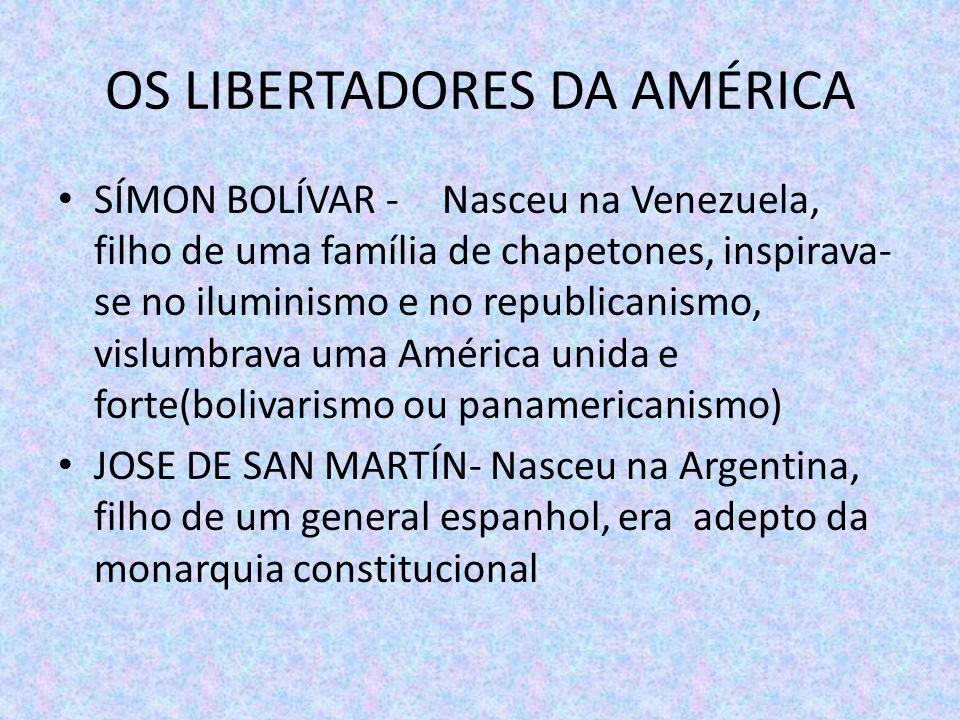 OS LIBERTADORES DA AMÉRICA