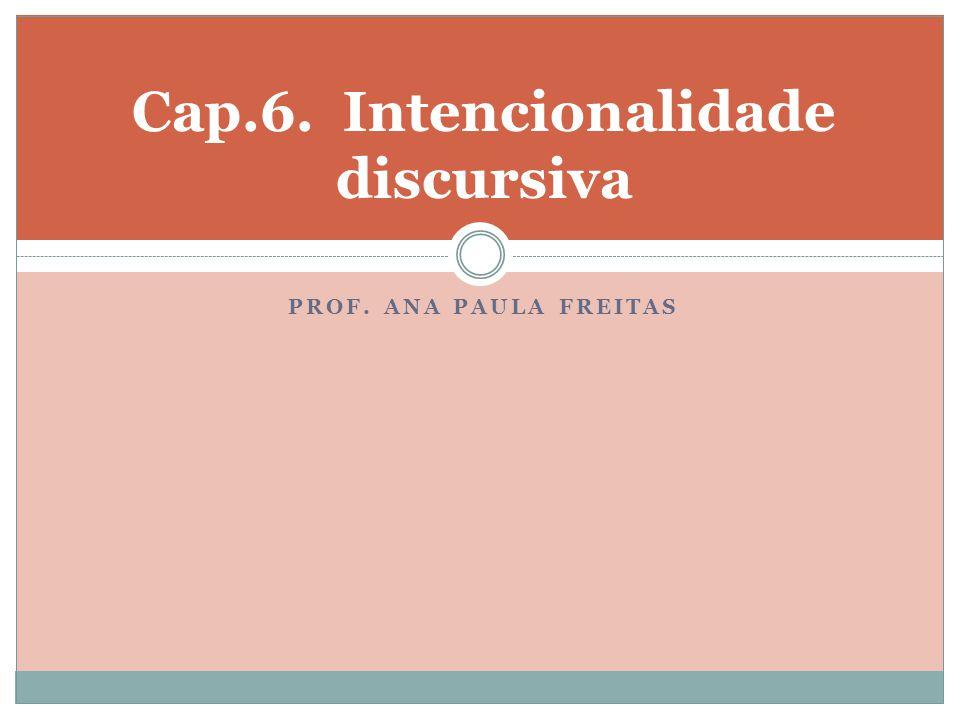Cap.6. Intencionalidade discursiva