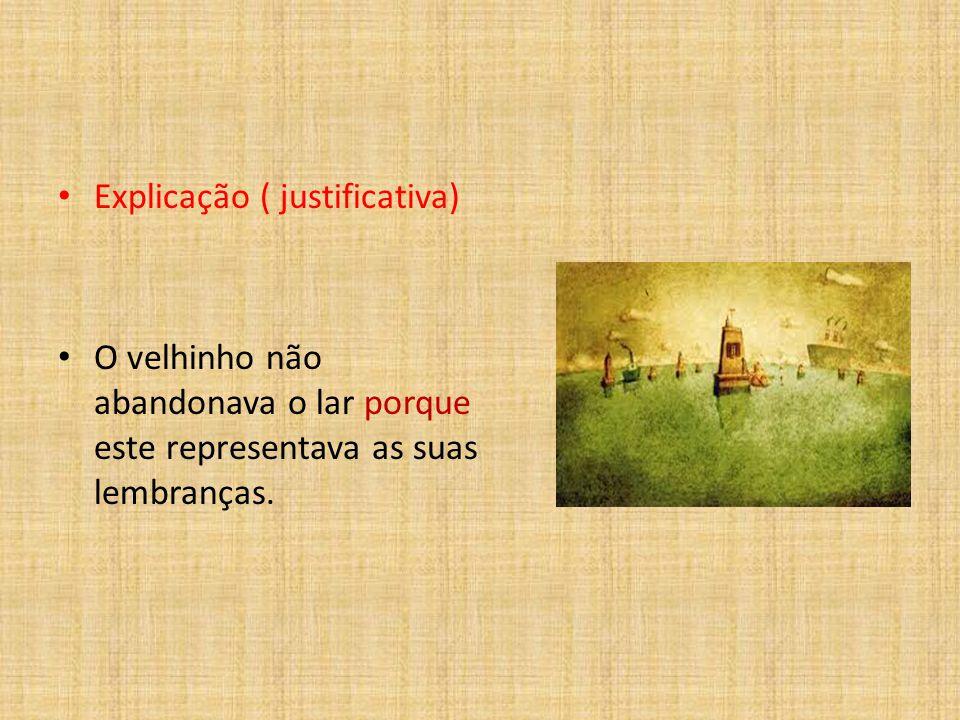 Explicação ( justificativa)
