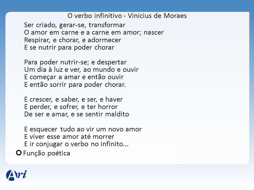 O verbo infinitivo - Vinicius de Moraes