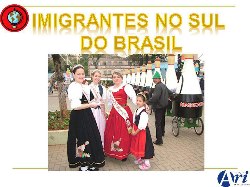 IMIGRANTES NO SUL DO BRASIL