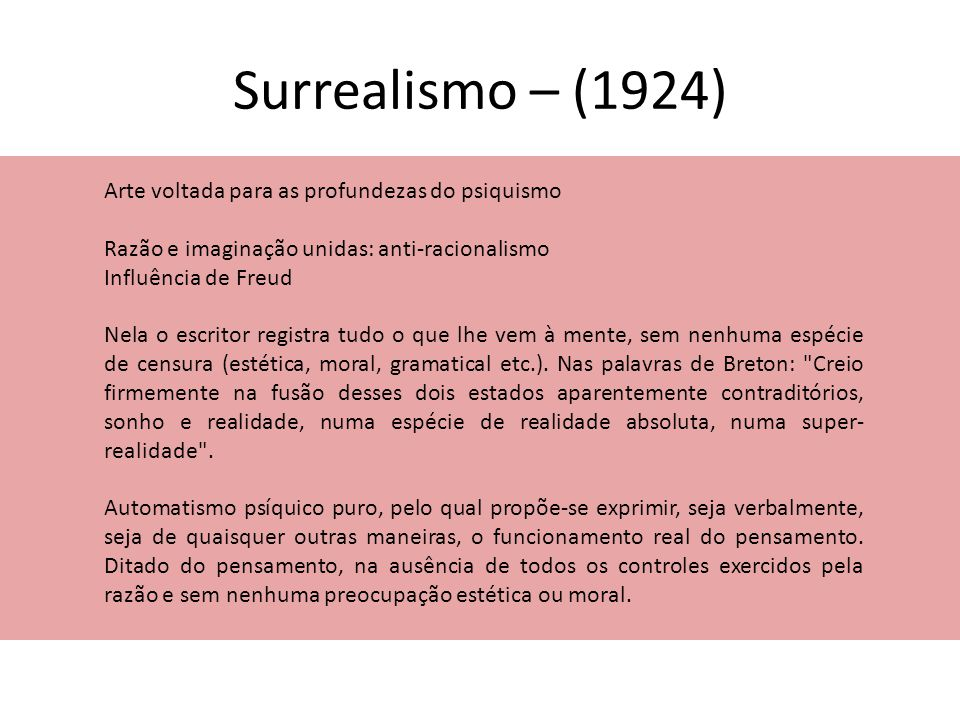 Surrealismo – (1924) Arte voltada para as profundezas do psiquismo