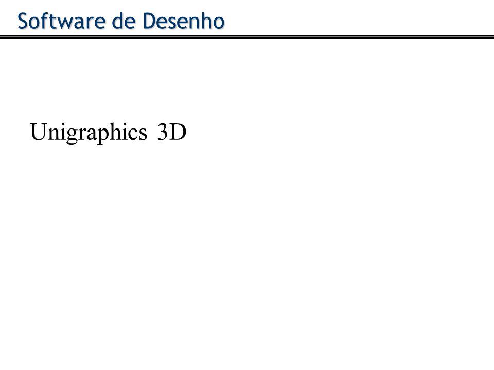 Software de Desenho Unigraphics 3D