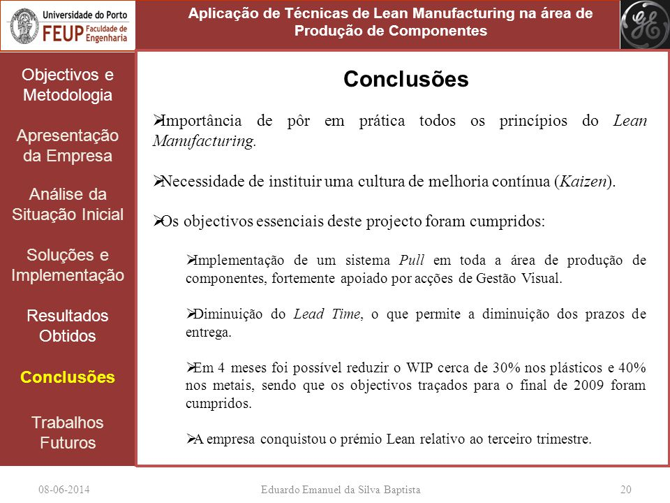RConclusões Objectivos e Metodologia Apresentação da Empresa