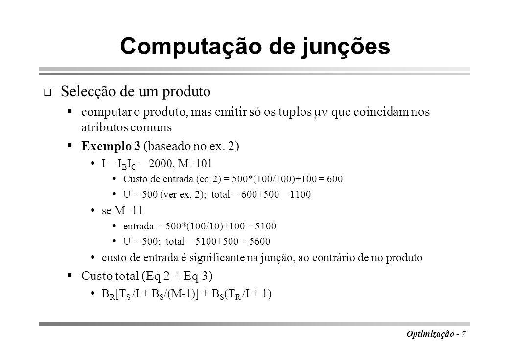 Computação de junções Selecção de um produto