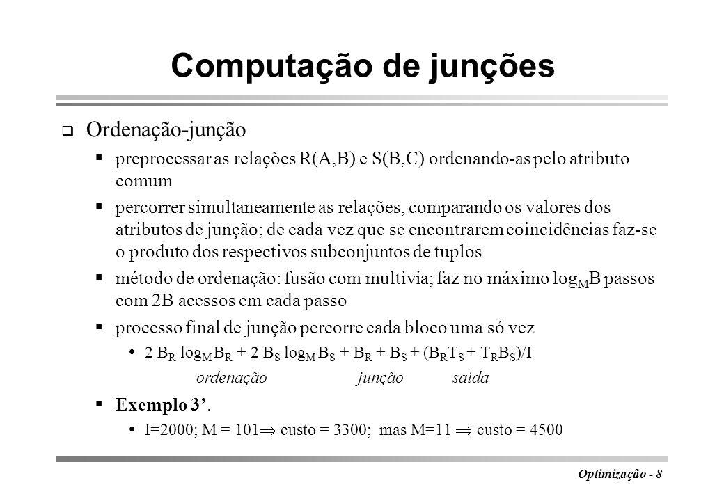 Computação de junções Ordenação-junção