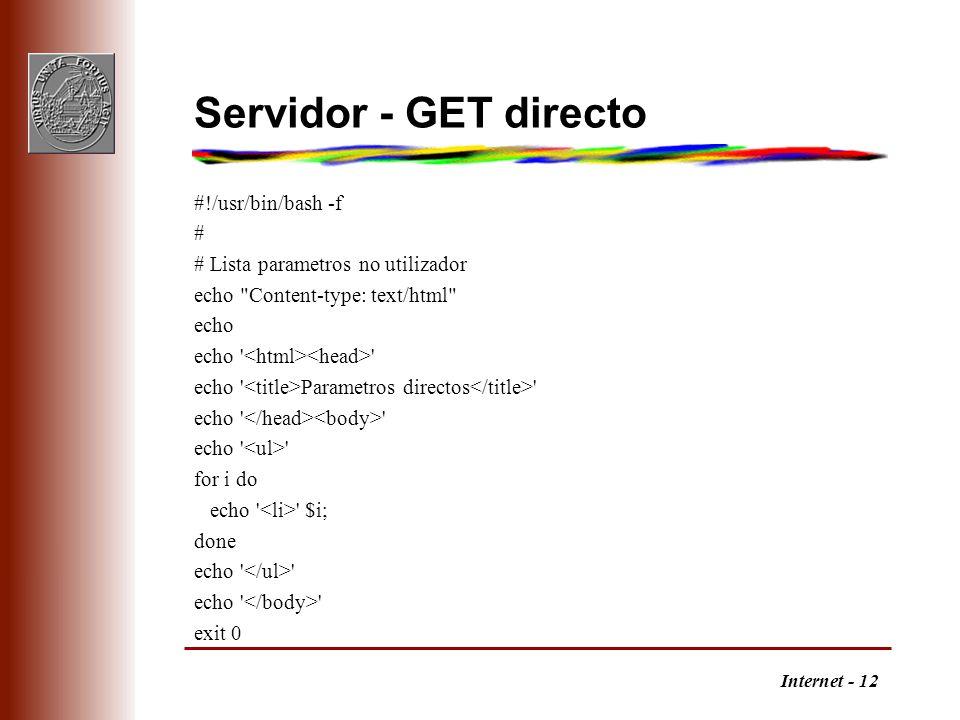 Servidor - GET directo #!/usr/bin/bash -f #