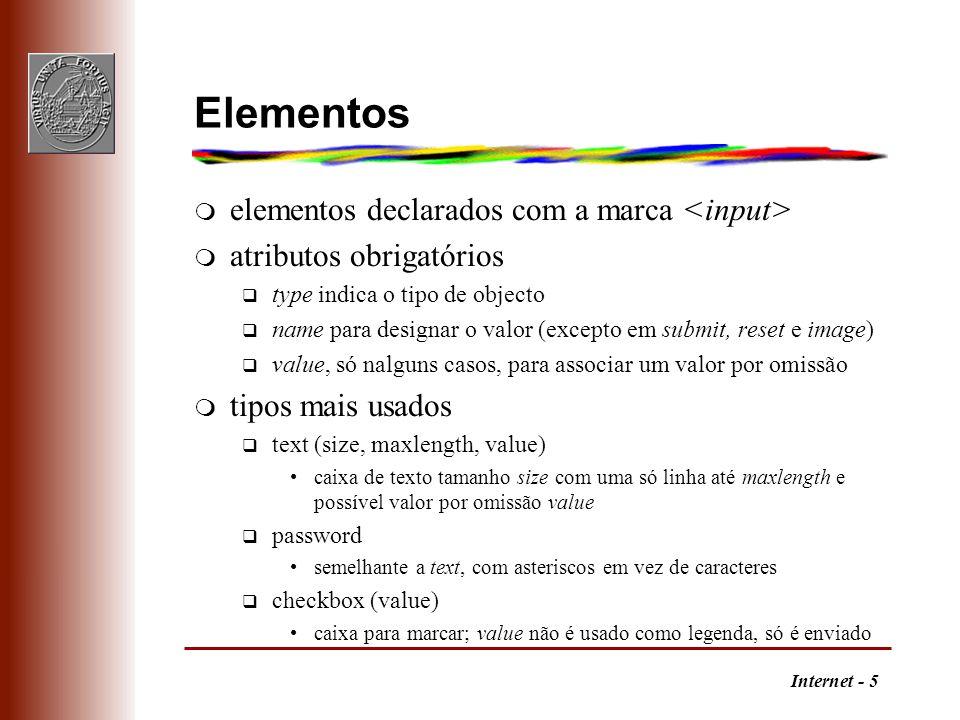 Elementos elementos declarados com a marca <input>