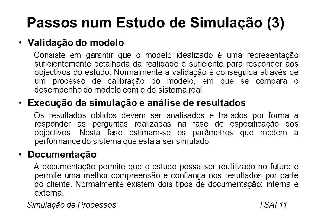 Passos num Estudo de Simulação (3)
