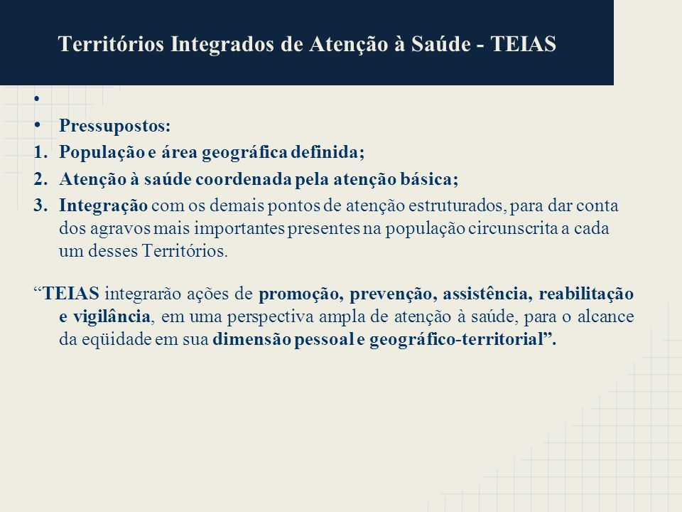 Territórios Integrados de Atenção à Saúde - TEIAS
