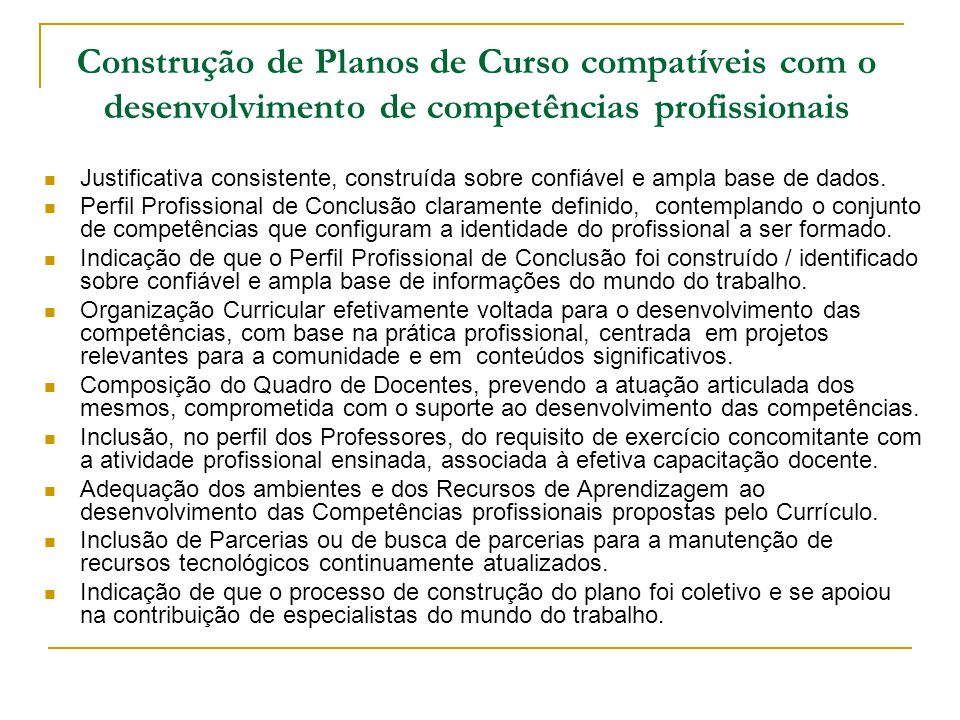 Construção de Planos de Curso compatíveis com o desenvolvimento de competências profissionais