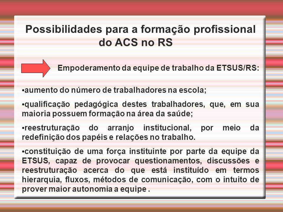 Possibilidades para a formação profissional do ACS no RS
