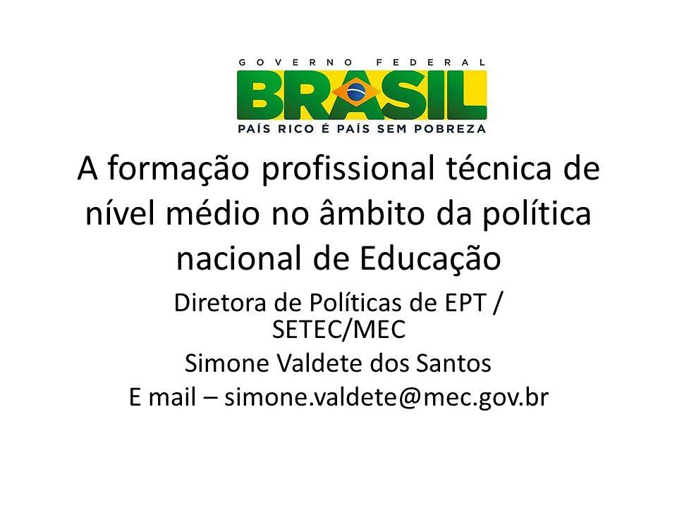A formação profissional técnica de nível médio no âmbito da política nacional de Educação