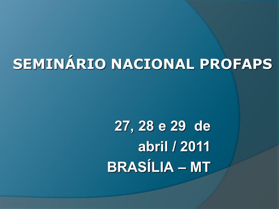 SEMINÁRIO NACIONAL PROFAPS