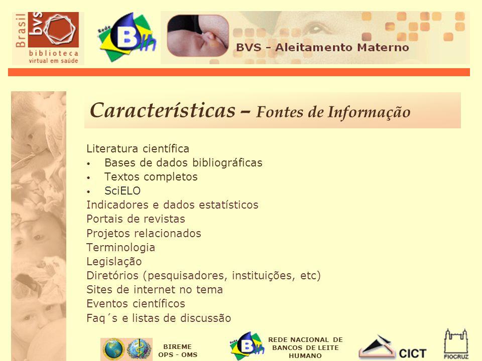 Características – Fontes de Informação
