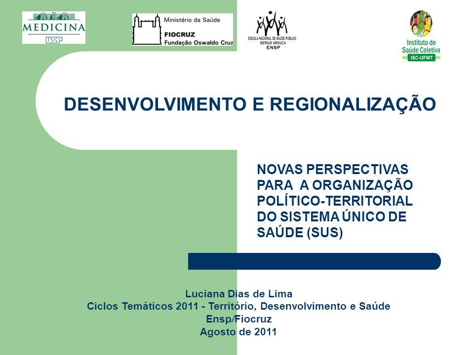 Desenvolvimento e regionalização