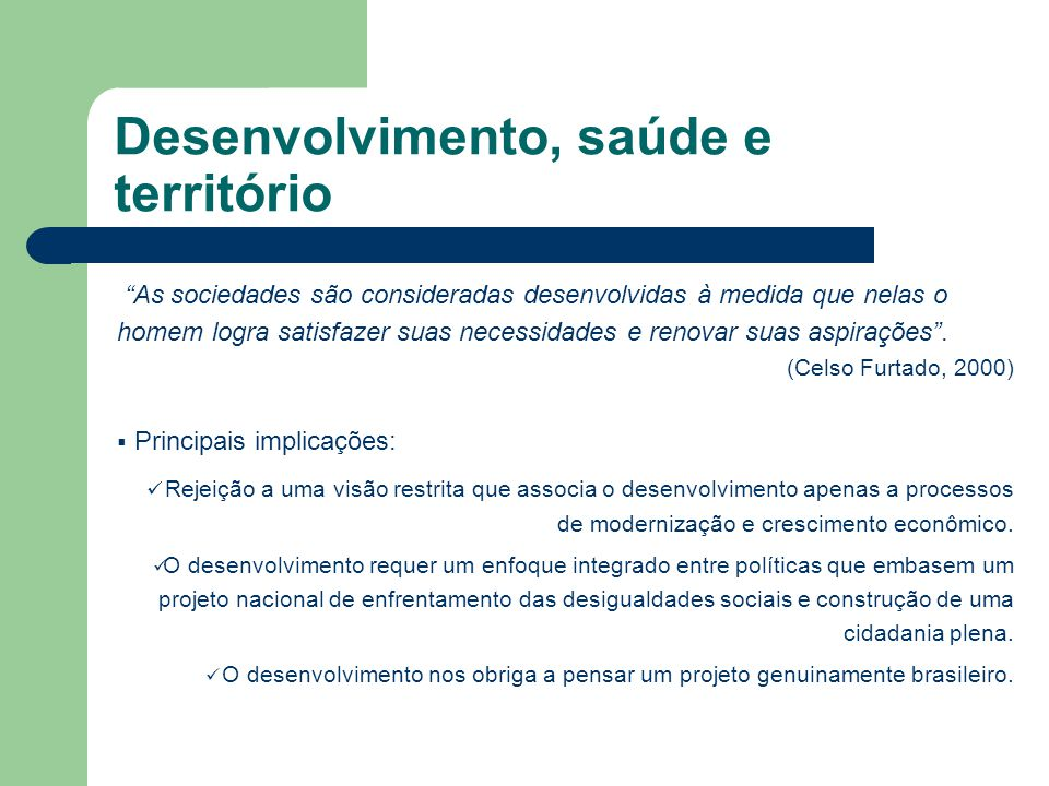 Desenvolvimento, saúde e território
