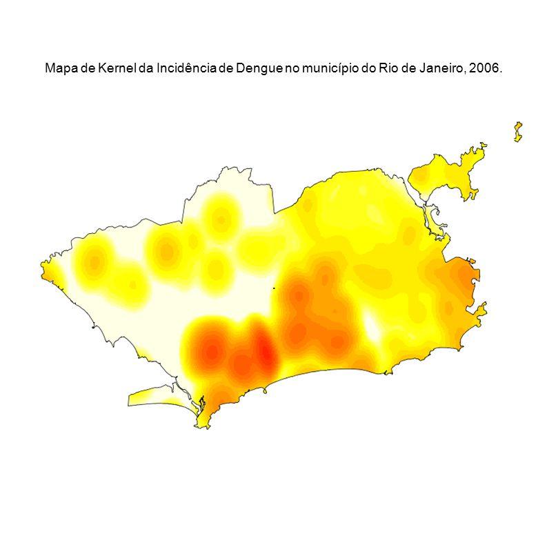 Mapa de Kernel da Incidência de Dengue no município do Rio de Janeiro, 2006.