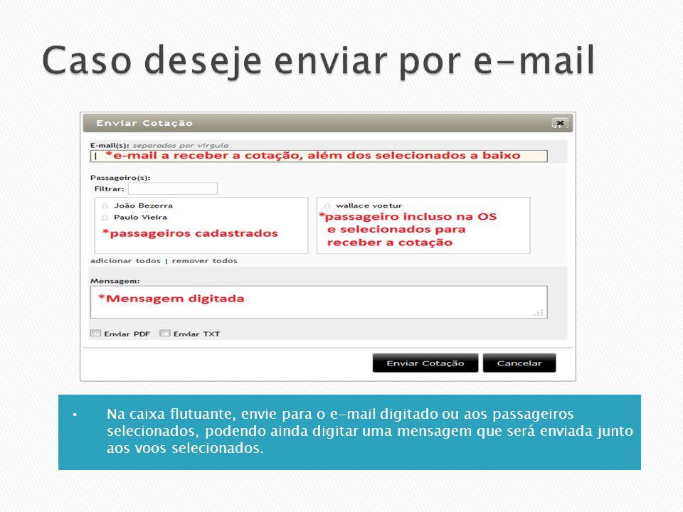 Caso deseje enviar por e-mail