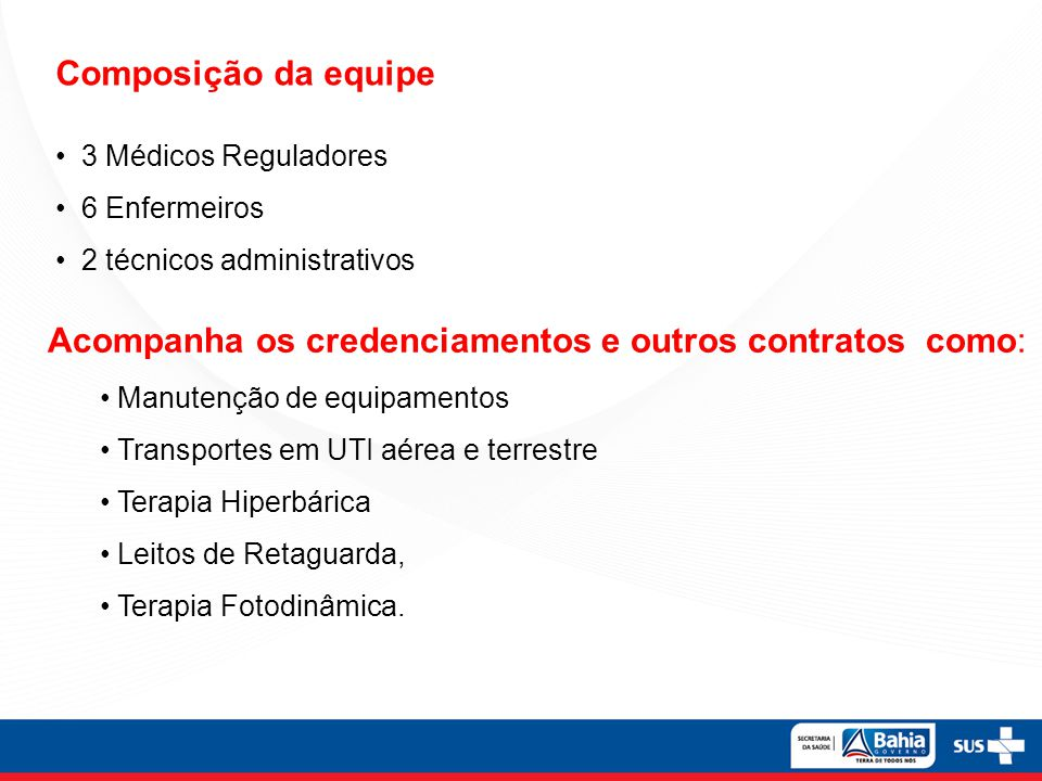 Acompanha os credenciamentos e outros contratos como: