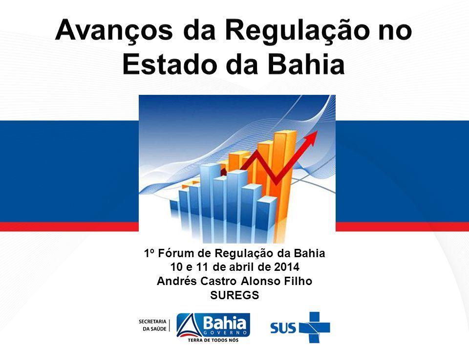 Avanços da Regulação no Estado da Bahia