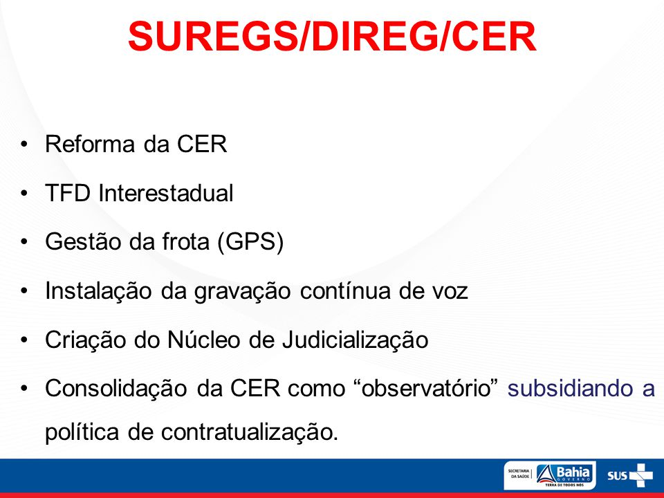 SUREGS/DIREG/CER Reforma da CER TFD Interestadual