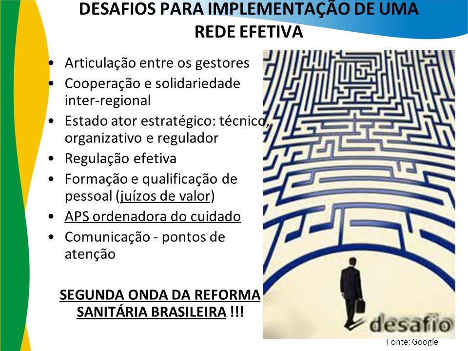 DESAFIOS PARA IMPLEMENTAÇÃO DE UMA REDE EFETIVA