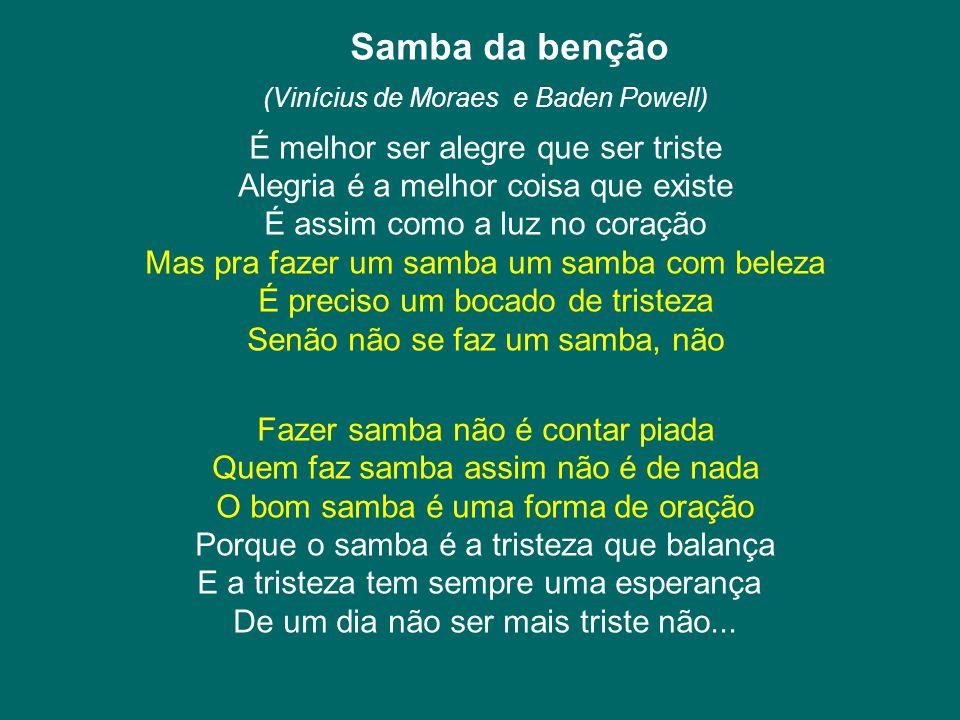 (Vinícius de Moraes e Baden Powell)