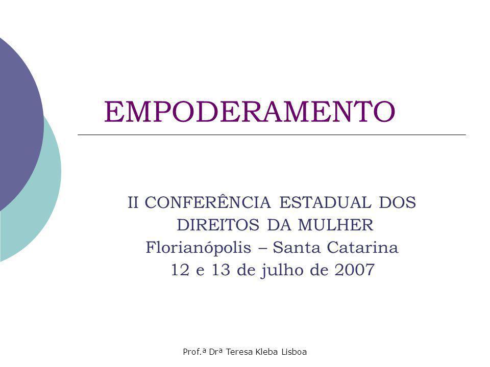 EMPODERAMENTO II CONFERÊNCIA ESTADUAL DOS DIREITOS DA MULHER