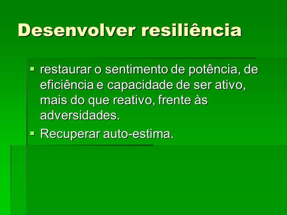 Desenvolver resiliência