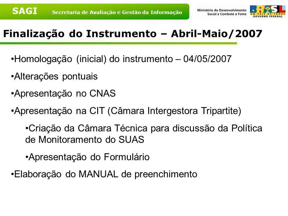 Finalização do Instrumento – Abril-Maio/2007