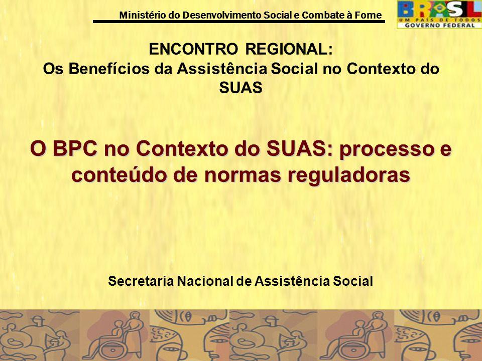 O BPC no Contexto do SUAS: processo e conteúdo de normas reguladoras